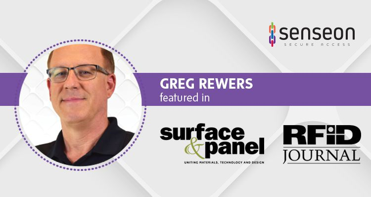 Greg Rewers Featured in Surface & Panel, RFiD Journal