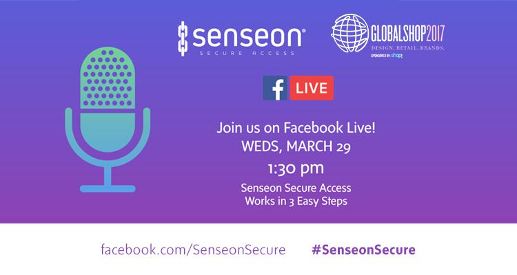 Join Senseon @Globalshop2017 on FB Live March 29, 2017