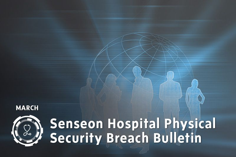 Senseon Physical Data Break Bulletin - March