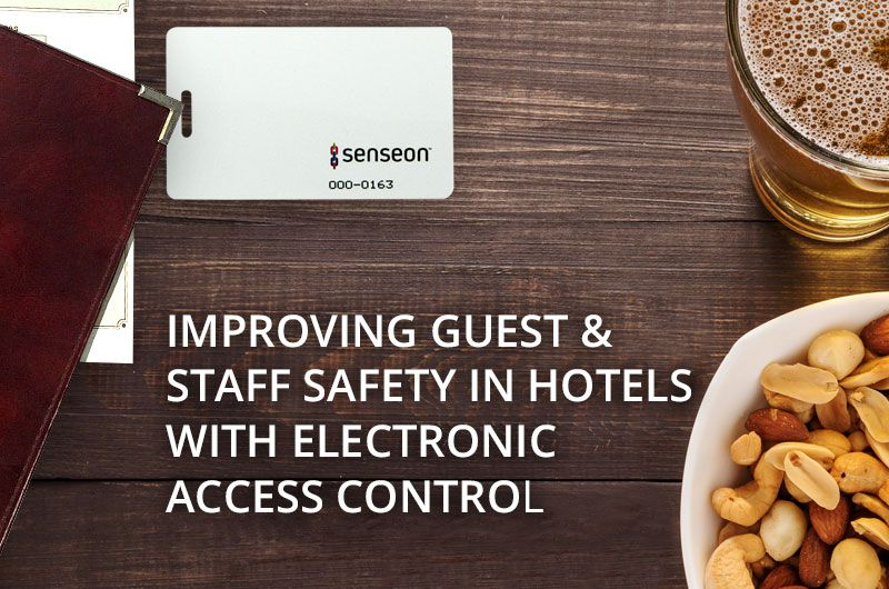 Improving Guest Experience & Staff Safety in Hotels with Electronic Access Control