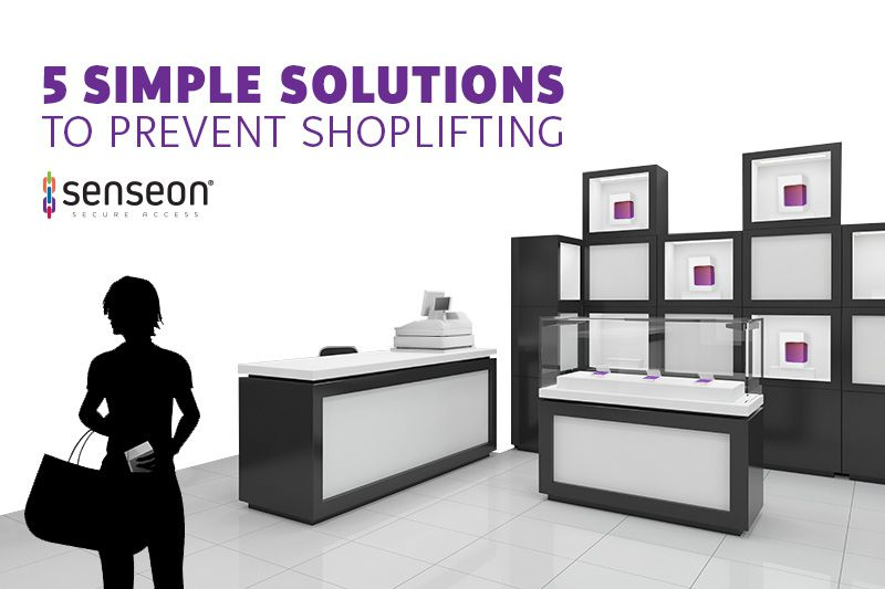 5 simple solutions to prevent shoplifting
