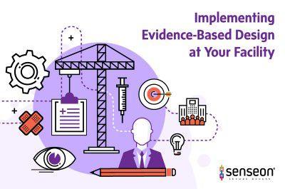Evidence-Based Design Implementation
