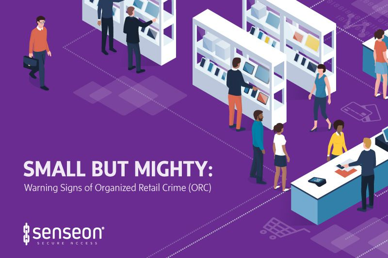 Small but Mighty: Warning Signs of Organized Retail Crime (ORC)