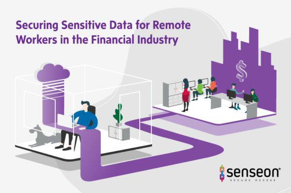 Securing sensitive data for remote workers in finance industry