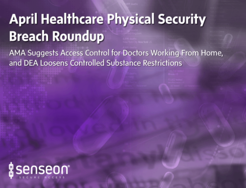 April Healthcare Physical Security Breach Roundup