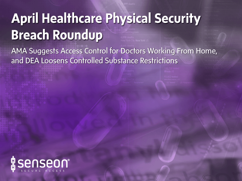 April Healthcare Physical Security Roundup 2020