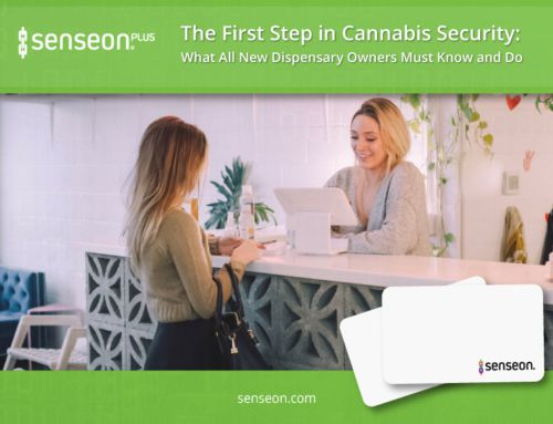 The First Step in Cannabis Security: What All New Dispensary Owners Must Know and Do